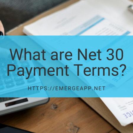 什么是Net-30 Payment Terms?