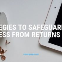 Strategies to Safeguard Your Business From Returns Fraud